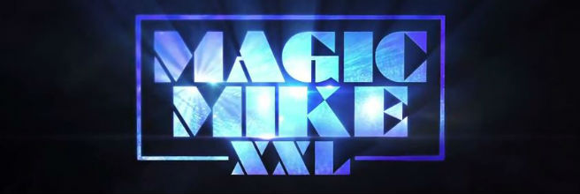 magic-xxl-trailer-title